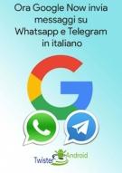 7 Google-Now-invia-messaggi-whatsapp-e-telegram-in-italiano1-724x1024-1